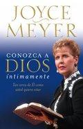 Conociendo a Dios Intimamente (Knowing God Intimately) Paperback