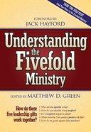 Understanding the Fivefold Ministry Paperback