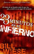 23 Minutos En El Infierno (23 Minutes In Hell) Paperback