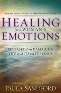 Healing For a Woman's Emotions Paperback