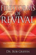 Firestorms of Revival
