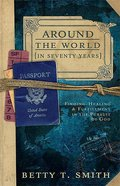 Around the World in Seventy Years Paperback