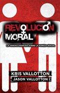 Revolicion Moral (Moral Revolution) Paperback
