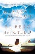 Beso Del Cielo, El (The Kiss Of Heaven)