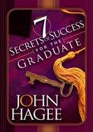 Seven Secrets of Success For the Graduate Hardback