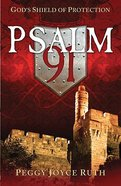 Psalm 91: God's Shield of Protection Paperback