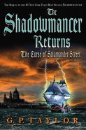 The Shadowmancer Returns Hardback
