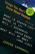 Things You Don't Know About Heaven Paperback