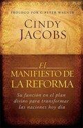 El Manifiesto De La Reforma (The Reformation Manifesto) Paperback