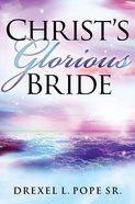 Christ's Glorious Bride
