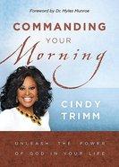 Commanding Your Morning Hardback