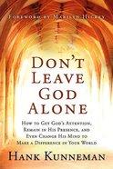 Don't Leave God Alone Paperback