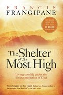 The Shelter of the Most High Paperback