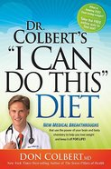 """Dr Colberts, """"I Can Do This"""" Diet Hardback"""