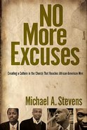 No More Excuses Paperback