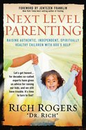 Next Level Parenting Paperback