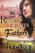 Return the Hearts of the Fathers Paperback