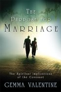 The Purpose For Marriage Paperback