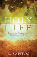 Holy Life Paperback