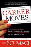 Career Moves Hardback