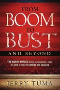 From Boom to Bust and Beyond Paperback