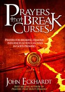 Prayers That Break Curses Paperback
