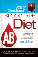 Type Ab (Joeseph Christiano's Bloodtype Diet Series) Paperback