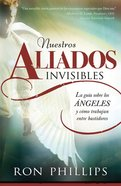 Nuestros Aliados Invisibles (Our Invisible Allies) Paperback