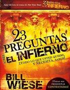 23 Preguntas Sobre El Infiemo (23 Questions About Hell) Paperback
