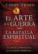 Arte De La Guerra Para La Batalla Espiritual, El (The Art Of War For The Spiritual Battle) Paperback
