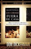 Mantenga Los Cerdos Fuera De Casa (Keep The Pigs Out) Paperback