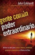 Gente Comun, Poder Extraordinario (Ordinary People, Extraordinary Power)