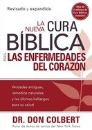 Nueva Cura Biblica Para Las Enfermedades Del Corazon, La (New Bible Cure For Diseases of the Heart) (Bible Cure Series) Paperback