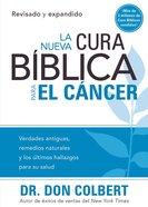 La Nueva Cura Biblica Para El Cancer Paperback