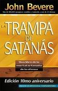 La Trampa De Santanas Edicion 10 Mo Aniversario/Bait of Satan 10Th Anniversary Edition Paperback