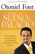 De Un Sueno Al Palacio (From A Dream To The Palace) Paperback