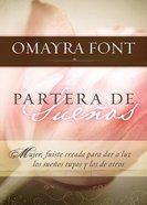 Partera De Suenos (Spanish) (Laborer Of Dreams) Paperback