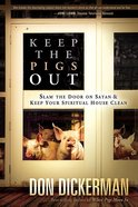 Keep the Pigs Out Paperback