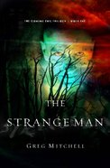 The Strange Man (#01 in The Coming Evil Trilogy Series) Paperback