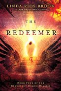 The Redeemer (#04 in Reluctant Demon Diaries Series) Paperback