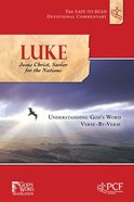 Luke (Jesus Christ, Savior of the Nations) (Easy To Read Devotional Commentary Series) Paperback