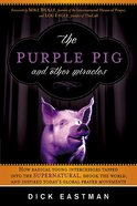 The Purple Pig and Other Miracles Paperback