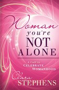Woman, You're Not Alone