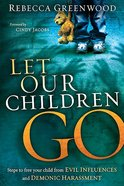 Let Our Children Go Paperback
