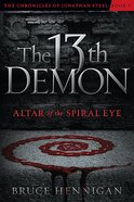 The 13Th Demon (#01 in Chronicles Of Jonathan Steel Series) Paperback