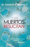 Resucita Los Muertos (Raising The Dead) Paperback