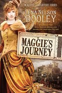 Mckenna's Daughter #01: Maggie's Journey (#01 in Mckenna's Daughters Series) Paperback