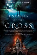 Enemies of the Cross (#02 in The Coming Evil Trilogy Series) Paperback