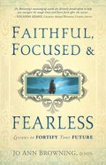 Faithful, Focused and Fearless Paperback