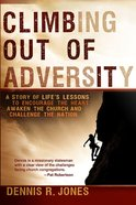 Climbing Out of Adversity Paperback